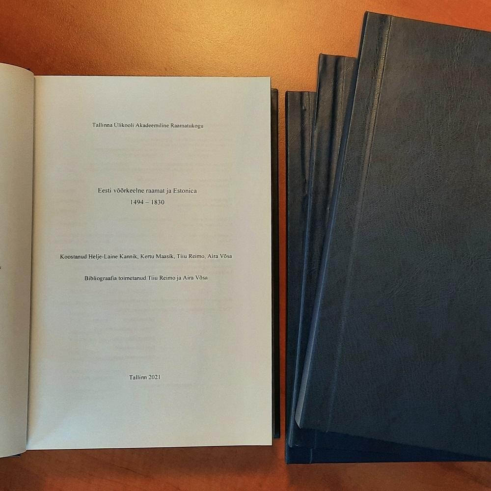 """Valmis bibliograafia """"Eesti võõrkeelne raamat ja Estonica 1494–1830"""""""